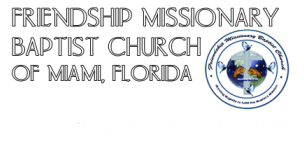 FRIENDSHIP MISSIONARY BAPTIST<br />CHURCH OF MIAMI, FLORIDA.<br /><br />REV. DR. GASTON E. SMITH SR.